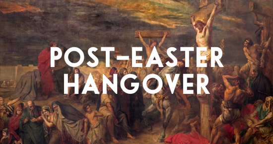 Post-Easter Hangover: The Resurrection of Jesus Probably Didn't Happen (Here's …